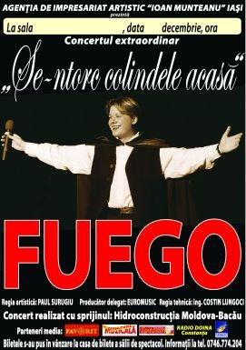 Afis turneu Fuego - Se întorc colindele acasă - 2010