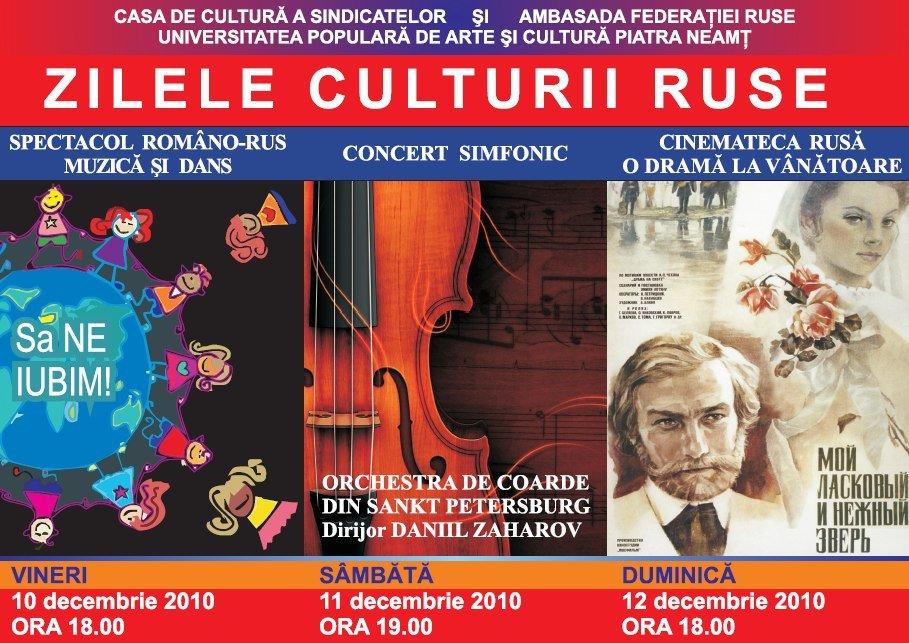 Imagine afis Zilele Culturii Ruse 2010 - Piatra-Neamt